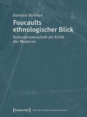 cover image of Foucaults ethnologischer Blick