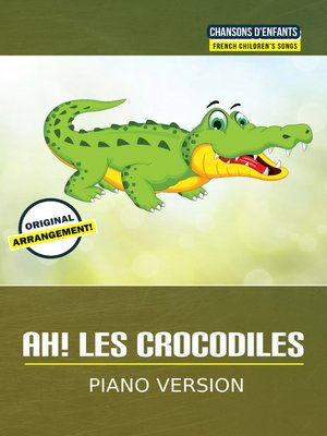 cover image of Ah les crocodiles