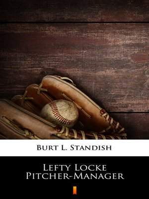 cover image of Lefty Locke Pitcher-Manager