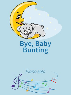 cover image of Bye, Baby Bunting