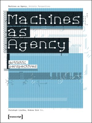 cover image of Machines as Agency