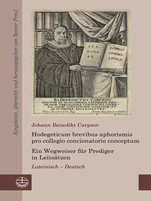 cover image of Hodegeticum brevibus aphorismis pro collegio concionatorio conceptum / Ein Wegweiser für Prediger in Leitsätzen