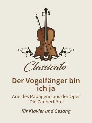 cover image of Der Vogelfänger bin ich ja