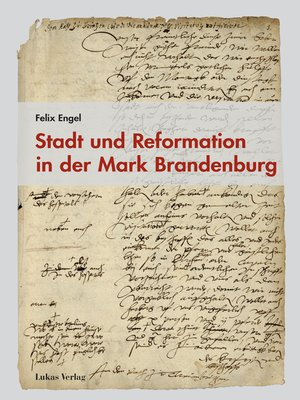 cover image of Stadt und Reformation in der Mark Brandenburg