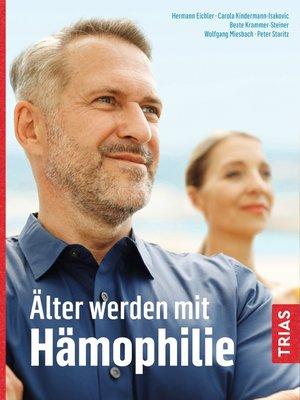 cover image of Älter werden mit Hämophilie
