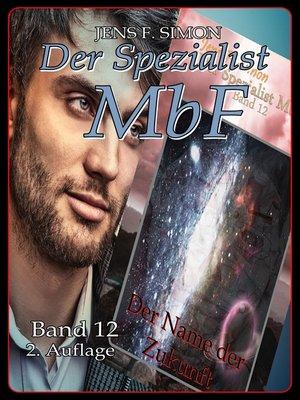 cover image of Der Name der Zukunft ( Der Spezialist MbF 12 )
