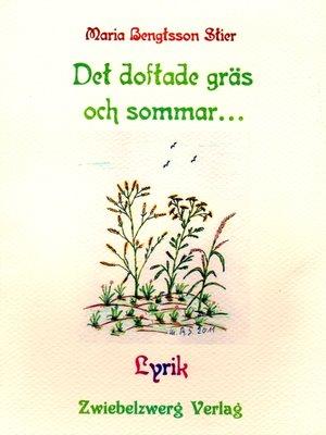 cover image of Det doftade gräs och sommar...