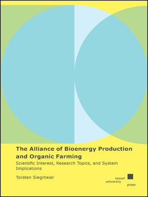 cover image of The Alliance of Bioenergy Production and Organic Farming