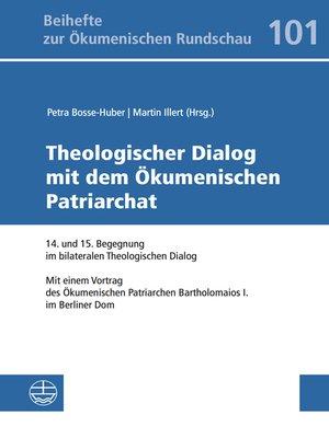 cover image of Theologischer Dialog mit dem Ökumenischen Patriarchat