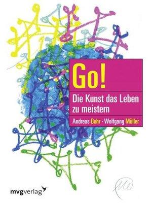 cover image of Go! Die Kunst das Leben zu meistern