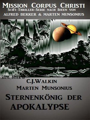 cover image of Sternenkönig der Apokalypse--Band 2 (Mission Corpus Christi)