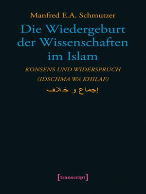 cover image of Die Wiedergeburt der Wissenschaften im Islam