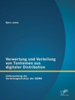 cover image of Verwertung und Verteilung von Tantiemen aus digitaler Distribution