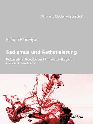 cover image of Sadismus und Ästhetisierung