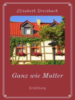 cover image of Ganz wie Mutter