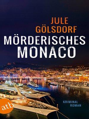cover image of Mörderisches Monaco