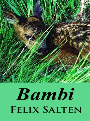 Felix salten overdrive rakuten overdrive ebooks audiobooks cover image of bambi fandeluxe Ebook collections