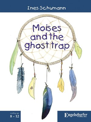 cover image of Moises and the ghost trap