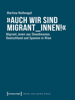 cover image of »Auch wir sind Migrant_innen!«