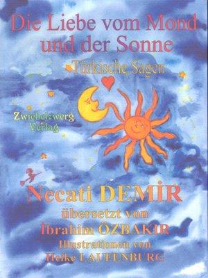 cover image of Die Liebe vom Mond und der Sonne