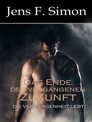 cover image of Das Ende der vergangenen Zukunft