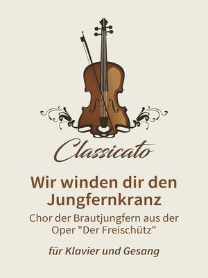 cover image of Wir winden dir den Jungfernkranz