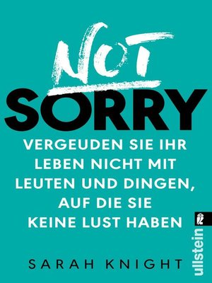 cover image of Not Sorry