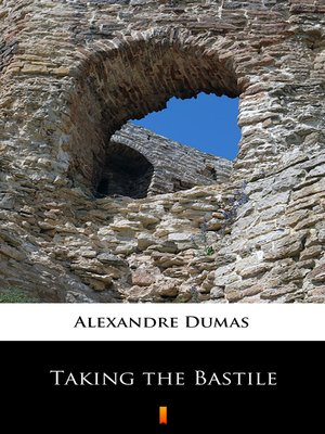 cover image of Taking the Bastile