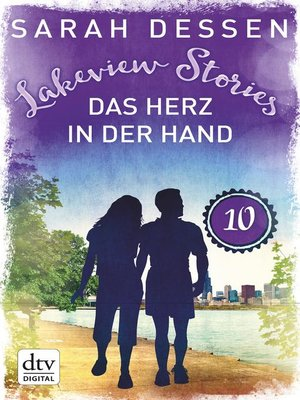 cover image of Lakeview Stories 10--Das Herz in der Hand