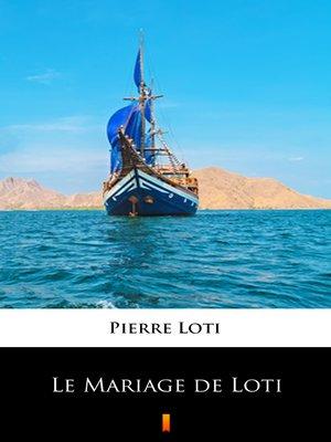 cover image of Le Mariage de Loti