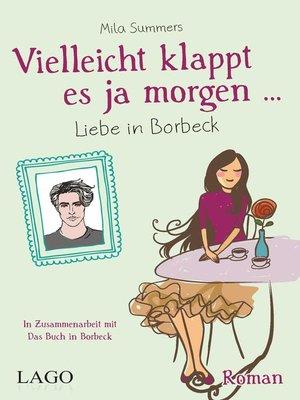 cover image of Vielleicht klappt es ja morgen