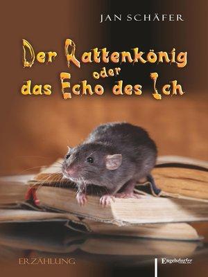 cover image of Der Rattenkönig oder das Echo des Ich