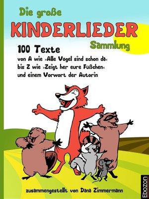 cover image of Die große Kinderlieder Sammlung
