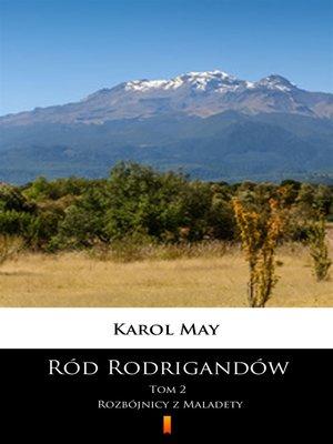 cover image of Ród Rodrigandów. Rozbójnicy z Maladety