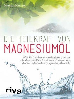 cover image of Die Heilkraft von Magnesiumöl