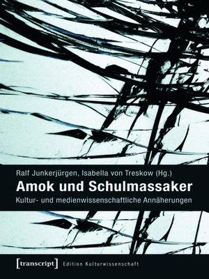 cover image of Amok und Schulmassaker