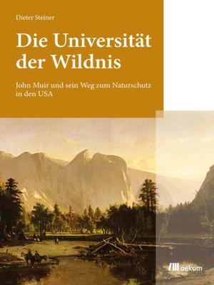 cover image of Die Universität der Wildnis