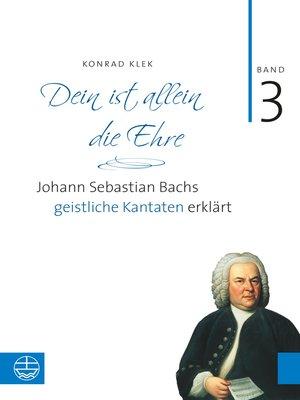 cover image of Bach-Kantaten / Dein ist allein die Ehre