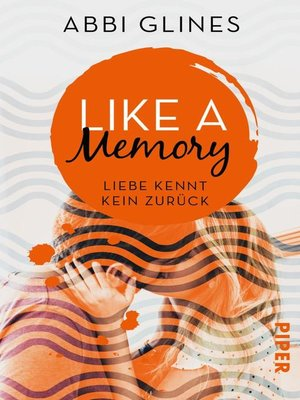 cover image of Like a Memory – Liebe kennt kein Zurück