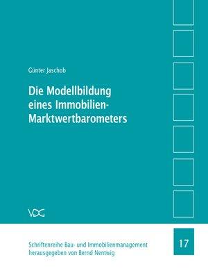 cover image of Die Modellbildung eines Immobilien-Marktwertbarometers