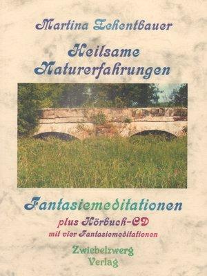 cover image of Heilsame Naturerfahrungen