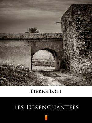 cover image of Les Désenchantées