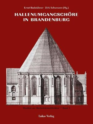 cover image of Studien zur Backsteinarchitektur / Hallenumgangschöre in Brandenburg