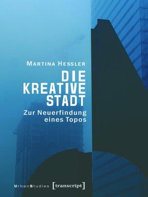 cover image of Die kreative Stadt