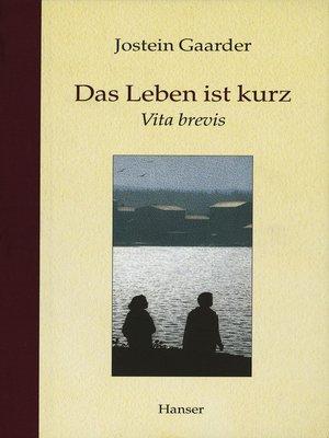 cover image of Das Leben ist kurz