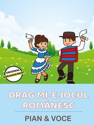 cover image of Drag Mi-e Jocul Românesc