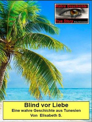 cover image of Blind vor Liebe