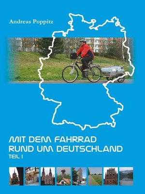 cover image of Mit dem Fahrrad rund um Deutschland. Teil 1