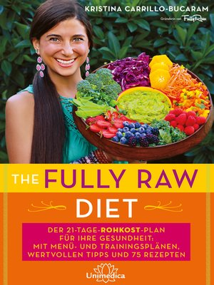 cover image of The Fully Raw Diet