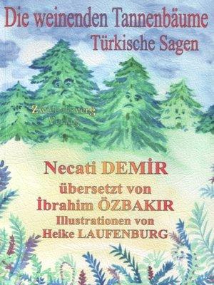 cover image of Die weinenden Tannenbäume